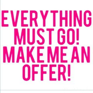Reasonable offers only, please!